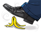 Risk Management/foot over banana peel/Illustration by Tom McKeith