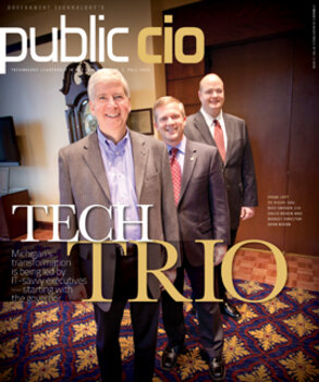 Michigan Gov. Rick Snyder, Chief Information Officer David Behen and Budget Director John Nixon
