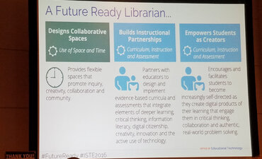 A future ready librarian designs collaborative spaces, builds instructional partnerships and empowers students as creators.