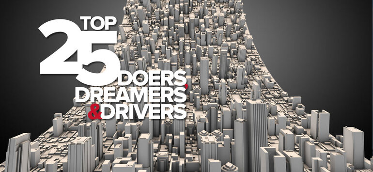 Top 25 Doers, Dreamers and Drivers of 2012
