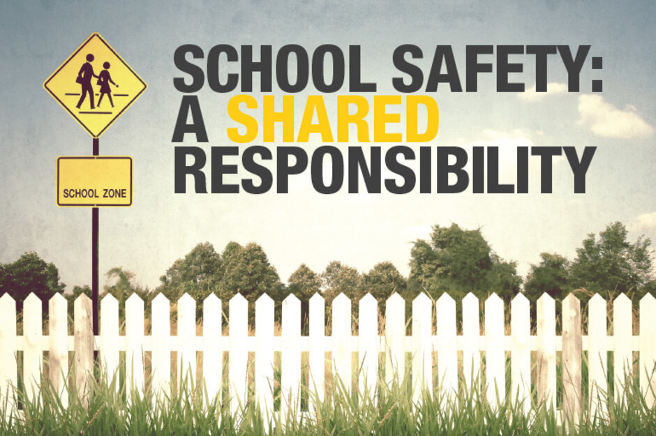 School Safety A Shared Responsibility